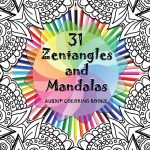 31 Zentangles and Mandalas Book Released!