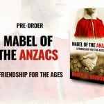 Pre-Order Mabel of the Anzacs!