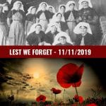 Lest We Forget – Rememberence Day 11 November 2019